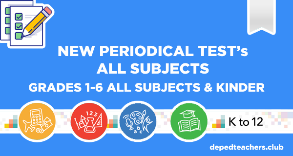 4th Quarter Periodical Test Grades 1-6 All Subjects - Deped