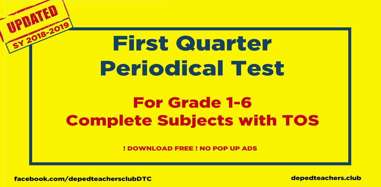 1st Quarter Deped Periodical Test Grades 1-6 All Subjects