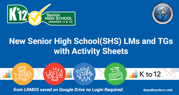 New Senior High School(SHS) TGs LMs with Activity Sheets