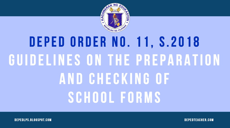 DEPED ORDER NO  11, S 2018 GUIDELINES ON THE PREPARATION AND