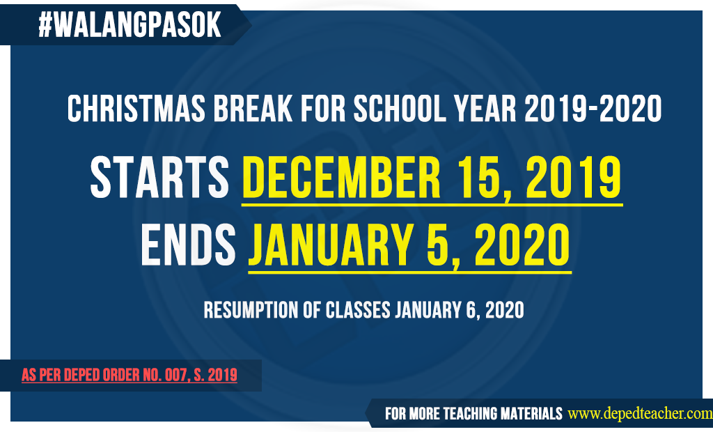Christmas Break 2020 Official DepEd Christmas Break Schedule for School Year 2019 2020